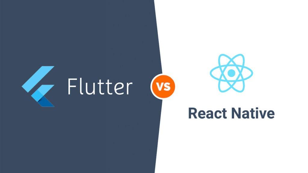 So sánh giữa Flutter vs React Native